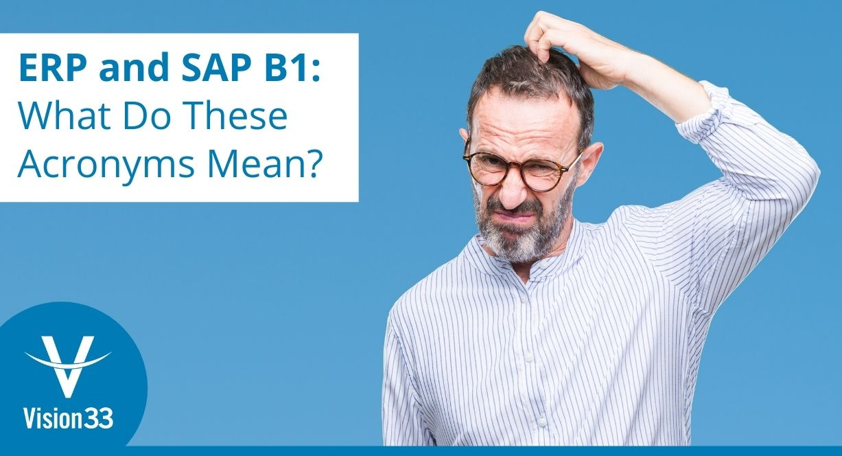 ERP, SAP B1 and SAP acronym meaning