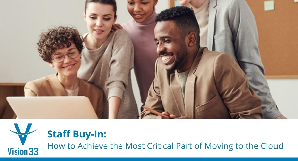 staff buy-in for moving to the cloud
