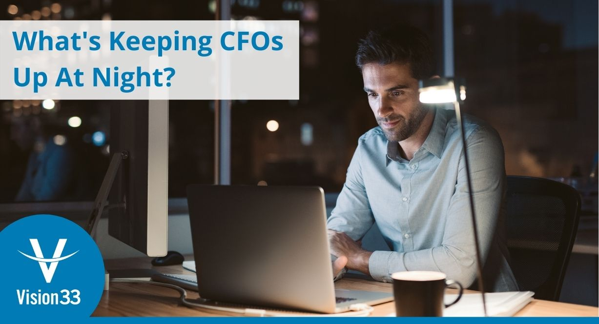 Sage Intacct - what's keeping cfos up at night? common cfo pain points