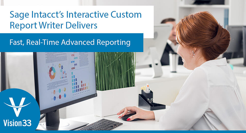 Sage-Intaccts-Interactive-Custom-Report-Writer-Delivers-Fast-Real-Time-Advanced-Reporting8-1