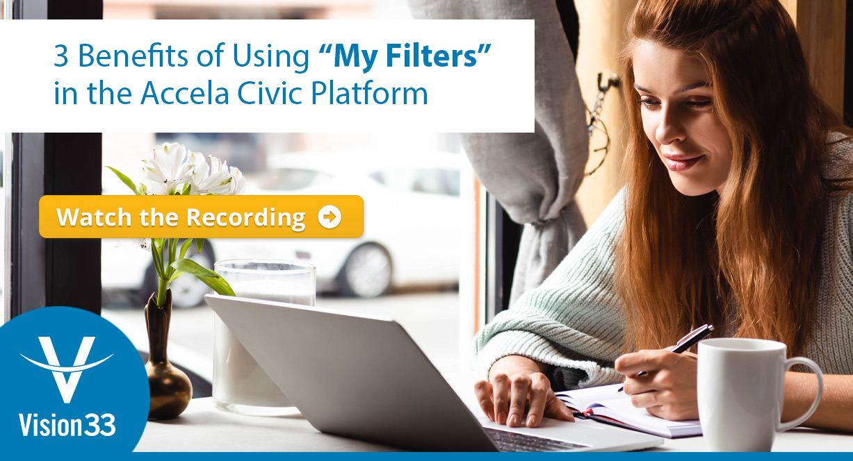 "3 Benefits of Using ""My Filters"" in the Accela Civic Platform for Governments"