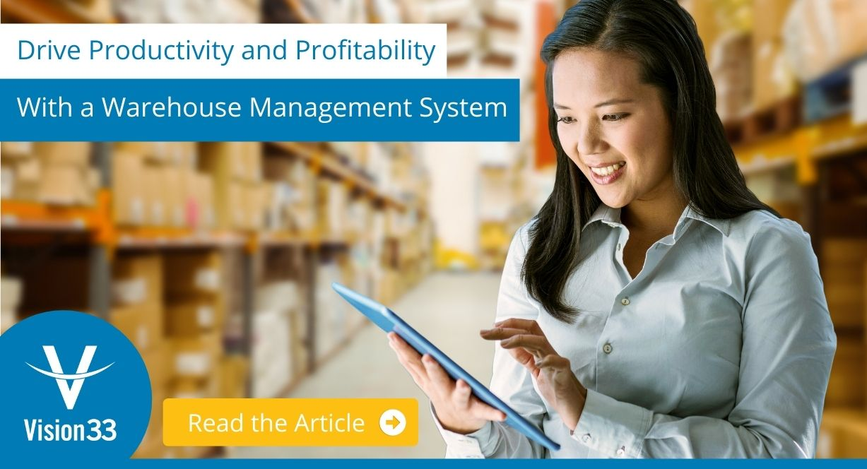 Drive Productivity and Profitability With a Warehouse Management System
